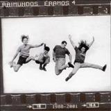 Raimundos - Éramos 4