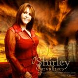 Shirley Carvalhaes - Shirley Carvalhaes