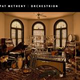 Pat Metheny - Orchestrion (F. Lopes)