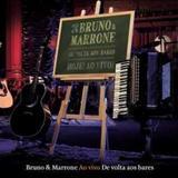Bruno e Marrone - De Volta aos bares