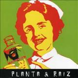 Planta & Raíz - Este É o Remédio