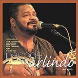 Arlindo Cruz - PAGODE DO ARLINDO