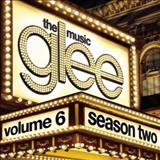 Glee - Glee: The Music, Volume 6