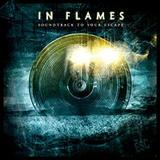 In Flames - Soundtrack to your escape