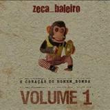 Zeca Baleiro - O coração do homem bomba Vol. 1