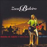 Zeca Baleiro - Balada do Asfalto e Outros Blues (Ao Vivo)