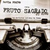 Fruto Sagrado - Banda Fruto canta Fruto Sagrado - As melhores Baladas