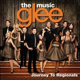 Glee - Glee: The Music, Journey To Regionals
