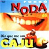 Forró Noda De Caju - Noda de Cajú Ao Vivo Vol. 4