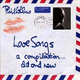 Phil Collins - Love Songs A Compilation... Old And New- CD2