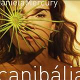 Daniela Mercury - Canibália