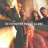 Detonautas Roque Clube - Detonautas Roque Clube