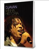 Djavan - Minha Historia 1º CD