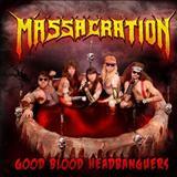 Massacration - Good Blood Headbangers