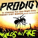 The Prodigy - Worlds On Fire
