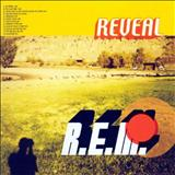 R.E.M. - Reveal - (TK)