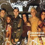 RBD - Celestial - Versão Brasil