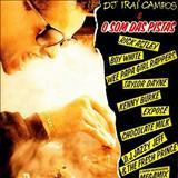 Dj Iraí Campos - O Som das Pistas