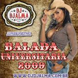 DJ Djalma - Balada Universitária 2009