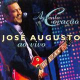José Augusto - Aguenta Coração Ao vivo