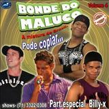 Bonde do Maluco - Bonde do Maluco - Volume 4