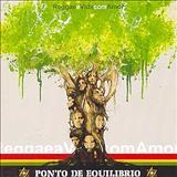 Ponto De Equilibrio - Reggae A Vida Com Amor