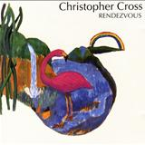 Christopher Cross - Rendezvous