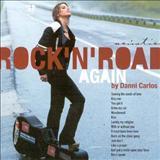 Danni Carlos - RocknRoad Again