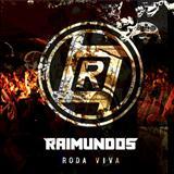 Raimundos - Roda Viva