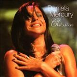 Daniela Mercury - Clássica