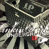 Linkin Park - Underground 5.0