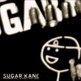 Sugar Kane - Rudimentar