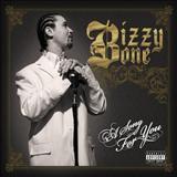 Bizzy Bone - Bizzy Bone - A Song For You