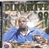 Dinamite - DINAMITE 99
