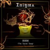 Enigma - Enigma MMX The social song