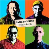 Papas Da Língua - Disco Rock