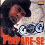 Gog - prepare-se