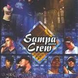 Sampa Crew - 21 Anos de Balada - audio do dvd ao vivo