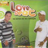 Love Beat - LOVE BEAT AO VIVO EM EUNÁPOLIS