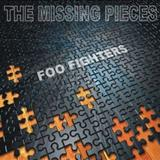 Foo Fighters - The Missing Pieces