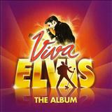 Burning Love - Viva Elvis