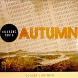 Hillsong - Hillsong Youth - Autoumn
