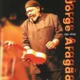 Jorge Aragão - Jorge Aragão Ao Vivo [Live]