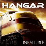 Hangar - Infallible