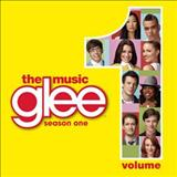 Glee - Glee: The Music, Volume 1