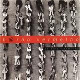 Barão Vermelho - Ao Vivo + Remixes