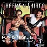 Thaeme e Thiago - Thaeme & Thiago