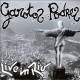Garotos Podres - Live In Rio