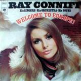 Ray Conniff - Welcome To Europe - JRP - Sucessos