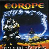 Europe - Prisioners in Paradise